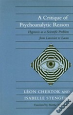 A Critique Of Psychoanalytic Reason