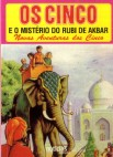 Os Cinco e o Mistério do Rubi de Akbar