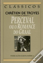 Perceval ou o Romance do Graal
