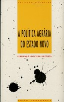 A Política Agrária do Estado Novo