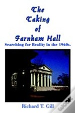 Taking Of Farnham Hall: Searching For Reality In The 1960s.