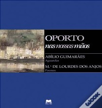 Oporto: City, Perople and Traditions