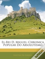 El-Rei D. Miguel: Chronica Popular Do Ab