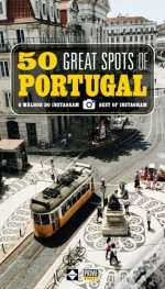 50 Great Spots of Portugal
