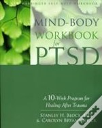 Mind-Body Workbook For Ptsd