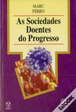 As Sociedades Doentes do Progresso