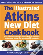 ILLUSTRATED ATKINS NEW DIET COOKBOOK