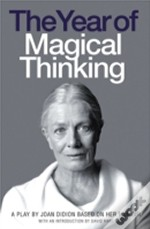 Year Of Magical Thinking Playscript