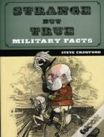 Strange But True Military Facts