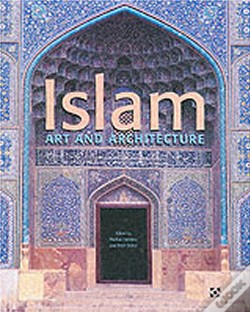 Wook.pt - El Islam: Art and Architecture