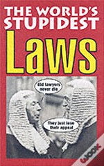 World'S Stupidest Laws