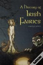 History Of Irish Fairies