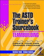 Team-Building: The Astd Trainer'S Sourcebook