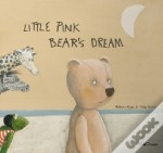 Little Pink Bear's Dream