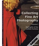 Collecting Fine Art Photography Volume I - Highlig