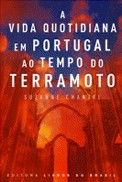 A Vida Quotidiana em Portugal ao Tempo do Terramoto