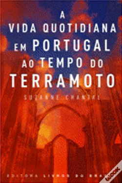 Wook.pt - A Vida Quotidiana em Portugal ao Tempo do Terramoto