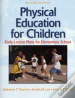 Physical Education For Childrendaily Lesson Planselementary Level