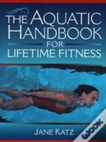 The Aquatic Handbook For Lifetime Fitness