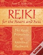 Reiki For The Heart And Soul