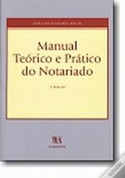 Wook.pt - Manual Teórico e Prático do Notariado