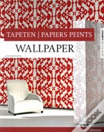 Wallpaper / Tapeten / Papiers Peints