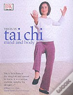 T'Ai Chi Mind And Body