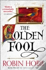 The Tawny Man Trilogy (2) - The Golden Fool