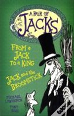 Jack And The Broomstickwith From A Jack To A King