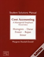 Cost Accountingstudent Solutions Manual