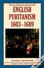 ENGLISH PURITANISM, 1603-1689