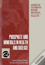 Phosphate And Minerals In Health And Disease