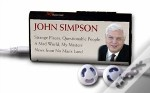 WORD PLAY - THE JOHN SIMPSON COLLECTION'STRANGE PLACES, QUESTIONABLE PEOPLE' , 'A MAD WORLD, MY MASTERS' , 'NEWS FROM NO MAN'S LAND'
