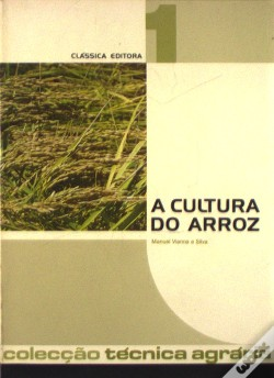 Wook.pt - A Cultura do Arroz