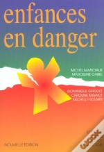 Enfances En Danger ; Edition 2002