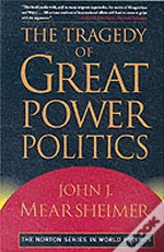 Tragedy Of Great Power Politics