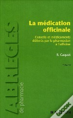 La Médication Officinale (3e Édition)