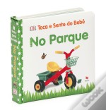 Toca e Sente do Bebé – No Parque