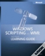 Microsoft Windows Scripting With Wmiself Paced Learning Guide