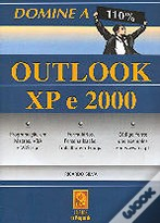 Domine a 110% Outlook XP e 2000