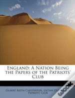 England: A Nation Being The Papers Of Th
