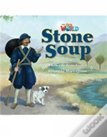 Our World Readers: Stone Soup