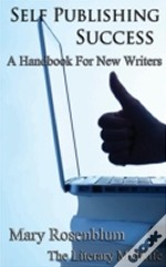 Self Publishing Success: A Handbook For