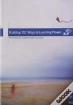 Building 101 Ways To Learning Power