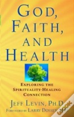 God, Faith And Health