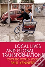 Local Lives And Global Transformations