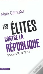 Les Elites Contre La Republique