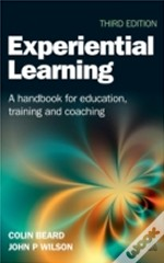 Experiential Learning: A Handbook For Ed