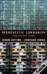 Hermeneutic Communism