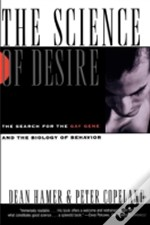 The Science Of Desire: The Search For Th